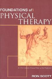 Cover of: Foundations of Physical Therapy | Ron Scott