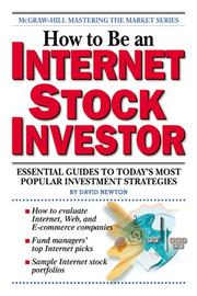 Cover of: How to Be an Internet Stock Investor | David Newton