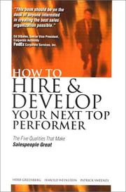Cover of: How to hire and develop your next top performer | Greenberg, Herbert.