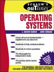 Cover of: Schaum's Outline of Operating Systems | J. Archer Harris