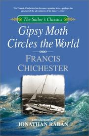 Cover of: Gipsy Moth Circles the World (The Sailor's Classics #1) | Sir Francis Chichester