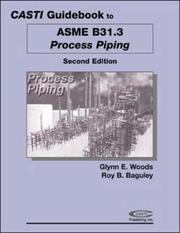 Cover of: Casti Guidebook to ASME B31.3 - Process Piping | CASTI Publishing