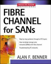 Cover of: Fibre Channel for SANs | Alan F. Benner