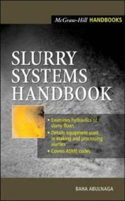 Cover of: Slurry Systems Handbook | Baha Abulnaga
