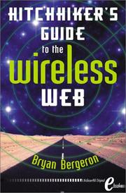 Cover of: Hitchhiker's Guide to the Wireless Web eBook | Bryan Bergeron