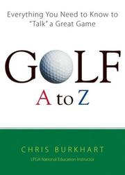 Cover of: Golf A to Z by Chris Burkhart