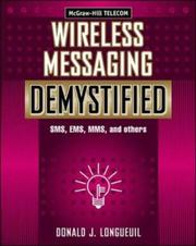 Cover of: Wireless Messaging Demystified | Donald J. Longueuil