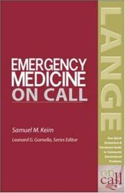 Cover of: Emergency Medicine On Call by Samuel M. Keim