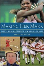 Cover of: Making Her Mark by Ernestine Miller