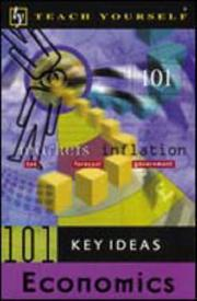 Cover of: Teach Yourself 101 Key Ideas Economics | Keith Brunskill