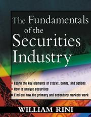 Cover of: Fundamentals of the Securities Industry | William Rini