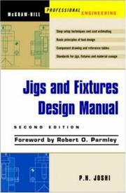Cover of: Jigs and Fixtures Design Manual | Prakash Hiralal Joshi