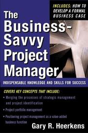 Cover of: The Business Savvy Project Manager by Gary R. Heerkens