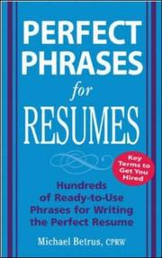Cover of: Perfect Phrases for Resumes (Perfect Phrases) | Michael Betrus