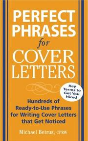 Cover of: Perfect Phrases for Cover Letters (Perfect Phrases) | Michael Betrus