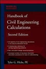 Cover of: Handbook of Civil Engineering Calculations, Second Edition (McGraw-Hill Handbooks) | Tyler G. Hicks