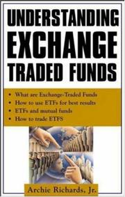 Cover of: Understanding Exchange-Traded Funds | Jr., Archie Richards