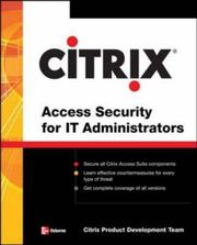 Cover of: Citrix® Access Suite Security for IT Administrators by Citrix Engineering Team