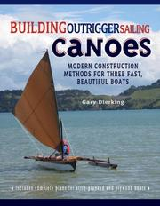 Cover of: Building Outrigger Sailing Canoes | Gary Dierking