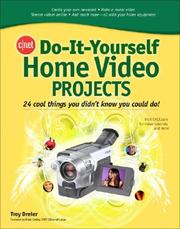 Cover of: CNET Do-It-Yourself Home Video Projects (Cnet Do-It-Yourself) | Troy Dreier