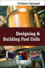 Cover of: Designing and Building Fuel Cells | Colleen Spiegel