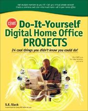 Cover of: CNET Do-It-Yourself Digital Home Office Projects (Cnet Do-It-Yourself) | Sally Slack