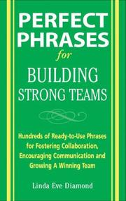 Cover of: Perfect Phrases for Building Strong Teams | Linda Diamond