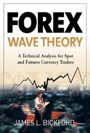 Cover of: Forex Wave Theory by James L. Bickford
