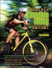 Cover of: The Complete Mountain Biking Manual | Tim Brink