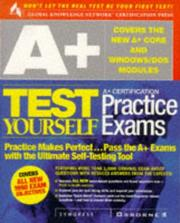 Cover of: A+ Certification Test Yourself Practice Exams (Test Yourself (Berkely, Calif.).) | Syngress Inc. Staff