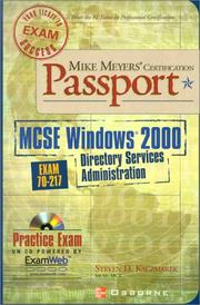 Cover of: Mike Meyers' MCSE WIndows (R) 2000 Directory Services Administration Certification Passport (Exam 70-217) by Steven D. Kaczmarek
