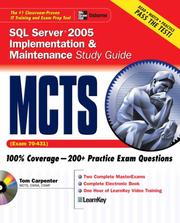 Cover of: MCTS SQL Server 2005 Implementation & Maintenance Study Guide (Exam 70-431) | Tom Carpenter