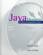 Cover of: Java Elements | Duane A.; Bailey, Duane W. Bailey