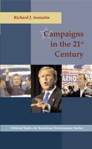 Cover of: Campaigns in the 21st Century | Richard Semiatin