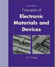Cover of: Principles of Electronic Materials and Devices by Safa O. Kasap