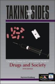 Cover of: Taking Sides: Clashing Views on Controversial Issues in Drugs and Society (Taking Sides : Clashing Views on Controversial Issues in Drugs and Society, 5th ed) | Raymond Goldberg