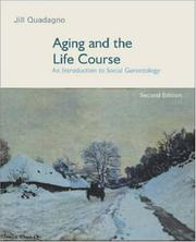 Cover of: Aging and the Life Course with PowerWeb | Jill Quadagno