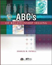 Cover of: ABC's of Relationship Selling w/ ACT! Express CD-ROM | Charles M. Futrell