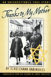 Cover of: Thanks to My Mother | Schoschana Rabinovici