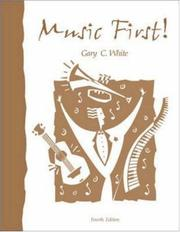 Cover of: Music First | Gary C. White