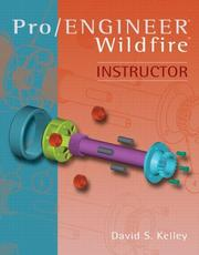 Cover of: Pro Engineer -Wildfire Instructor | David S Kelley