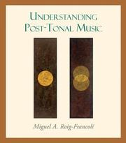 Cover of: Understanding Post-Tonal Music by Miguel Roig-Francoli