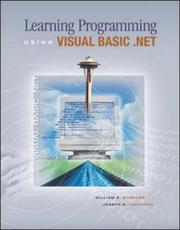 Cover of: Learning Programming Using Visual Basic .NET w/ 5-CD VB .NET 2003 software | William E Burrows