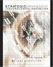 Cover of: Strategic Management of Technological Innovation | Melissa Schilling