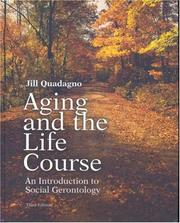 Cover of: Aging and the Life Course with Making the Grade CD-ROM and PowerWeb | Jill Quadagno