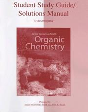 Cover of: Study Guide/Solutions Manual to accompany Organic Chemistry | Janice Gorzynski Smith