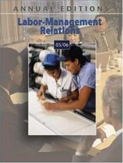 Cover of: Annual Editions: Labor-Management Relations 05/06 (Annual Editions: Labor-Management Relations) | John Overby