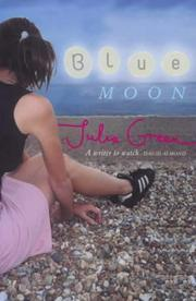 Cover of: Blue Moon | Julia Green