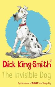 Cover of: Invisible Dog | Dick King-Smith