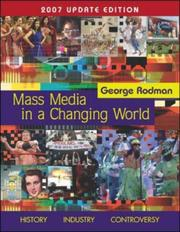 Cover of: Mass Media in A Changing World with PowerWeb 2007 Updated | George Rodman